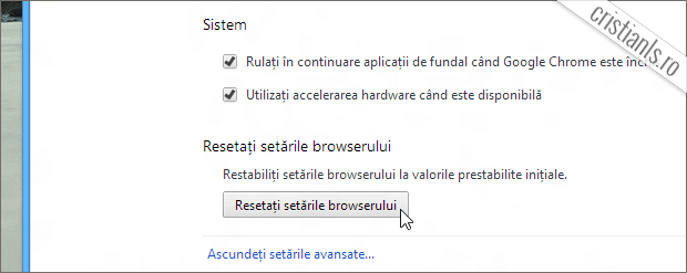 Resetare setari Google Chrome