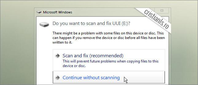 Dezactivarea mesajului Do you want to scan and fix