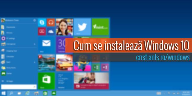 cum se instalează windows 10