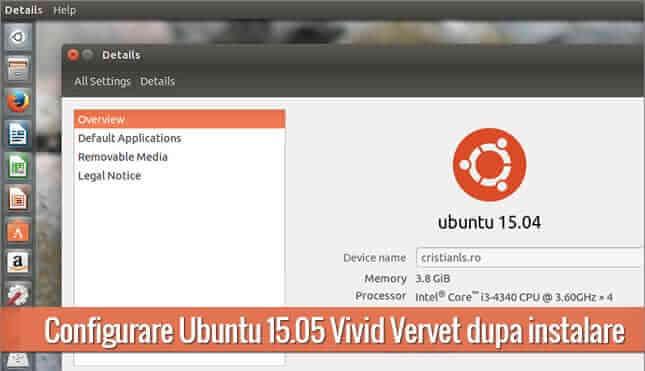 Configurare Ubuntu 15.04 Vivid Vervet după instalar